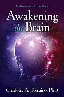 Awakening the Brain book, by Dr. Charlotte A. Tomaino